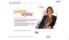 "Kelly Studer Consulting - The ""Career Stylist"" Kelly Studer trusted Joshua Neimark to build this wonderful small business website on Squarespace 6, featuring a strong homepage with an integrated social media and email sign-up."