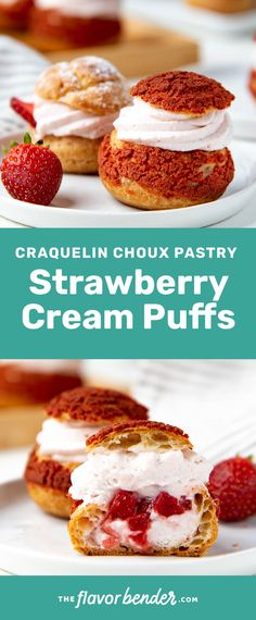 Simple and gorgeous Strawberry cream puffs (with craquelin) with step by step instructions. A light dessert with a creamy fruity filling. Light Desserts, Easy No Bake Desserts, Best Dessert Recipes, Cupcake Recipes, Easy Desserts, Sweet Recipes, Delicious Desserts, Pavlova, Cheesecake Oreo