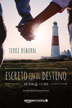 Escrito en el destino (Anchor Island nº 2)