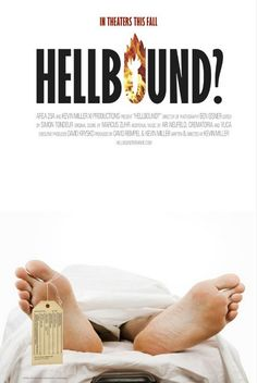 Hellbound? for obvious reasons :)