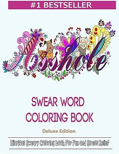 If you like to color dogs, cats, and butterflies, and you find dropping the f-bomb to be particularly amusing, you're going to love Swear Word Coloring Book. Featuring 60 pages of detailed illustrations—all with complementary swear words, of course—this book takes adult coloring to the next level.    Designed for fun and relaxation, adult colorists can get out their deepest frustrations while working on the pages in this book. After a bad day at the office, colorists can vent in coloring…