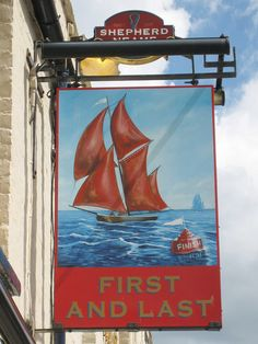 First and Last sign by Oast House Archive, Dover Metal Signage, Shop Signage, Pub Signs, Farm Signs, Cottage Names, Uk Pub, Sign O' The Times, Nautical Signs, British Pub