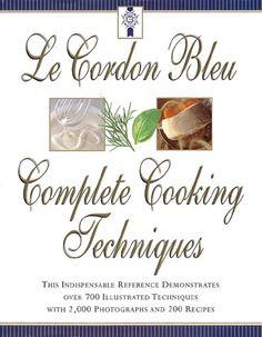 Le Cordon Bleu's Complete Cooking Techniques by Jeni Wright http://www.amazon.com/dp/0688152066/ref=cm_sw_r_pi_dp_lf0gub192DSGE