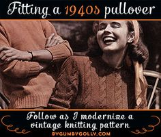 Fit & knit a 40s pullover series: figuring out the expected finished size | By Gum, By Golly