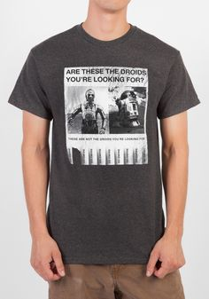 Wear the flyer that was sure to have been plastered all over Tatooine! Black and white print on a grey tee.