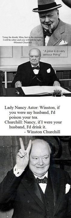 Funny pictures about Winston Churchill always knew what to say. Oh, and cool pics about Winston Churchill always knew what to say. Also, Winston Churchill always knew what to say. Churchill Quotes, Winston Churchill, Time Quotes, Funny Quotes, Quotable Quotes, Super Quotes, Laugh Out Loud, I Laughed, Decir No