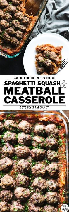 This healthy paleo casserole recipe serves up food for the whole week! Spaghetti squash and meatballs are just begging to go together with a flavorful herby homemade marinara. This is one healthy recipe that you'll keep around. Gluten free, paleo, clean eating, Whole30 recipe. | DoYouEvenPaleo.net #paleo #whole30 #doyouevenpaleo