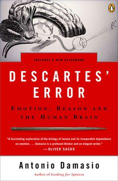 Descartes' Error- Emotion, Reason and the Human Brain by Antonio R. Damasio http://www.bookscrolling.com/the-38-best-books-about-the-brain-mind/