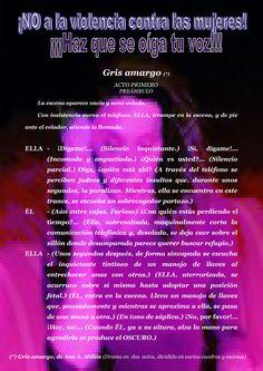"""Preámbulo del texto dramático en dos actos de """"Gris amargo"""", de Ana A. Millás-El rincón del teatro."""
