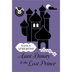 Aunt Dimity And The Lost Prince by Nancy Atherton  Jan 2013