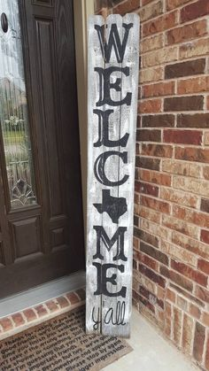Welcome Y'all/ Front Door Porch Sign/ Texas Version/ Rustic Farmhouse/Home Sweet Home/ Customize any