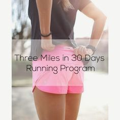 Victory Fitness: Three miles in 30 days running program -- this sounds like it might be a good place to start.....