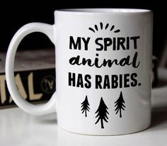 funny coffee mugs Do you ever wonder if your spirit animal is just a tad messed up? Declare it to the world with this funny spirit animal coffee mug. Makes a great gift for a quirky f