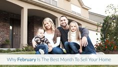 Don't fall for the common misconception that spring is the best time to list your home. Get the truth today and discover why February is the best month to list your home!