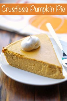 A creamy, delicious crustless pumpkin pie that has tons of flavor but far fewer carbs and calories than traditional pumpkin pie. Crustless Pumpkin Pie Recipe, Paleo Pumpkin Pie, Healthy Pumpkin Pies, Pumpkin Pie Smoothie, Pumpkin Pie Recipes, Patisserie Sans Gluten, Dessert Sans Gluten, Paleo Dessert, Gluten Free Desserts