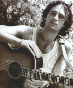 Jeff Buckley - So talented. Supposedly a movie is in the works - James Franco anyone?