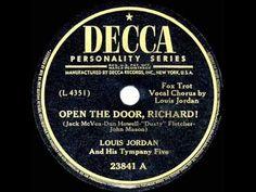 ▶ 1947 HITS ARCHIVE: Open The Door Richard - Louis Jordan - YouTube