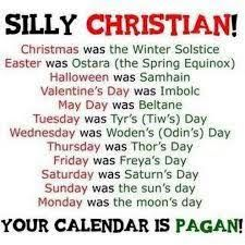 """Firstly, everyday of the week is not a holiday to us, although it may be to you. Secondly, just because we both celebrate a holiday on the same day - ex, Christmas - does not mean we """"stole"""" it from you. As far as I know, you still have yours, correct? Thirdly, a majority of Christians don't celebrate what you know as Samhain - I'd say none of us do -; halloween is literally just food and dressing up. No one took anything from you; you still have yours. My calendar is Christian."""