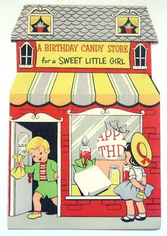 Vintage Birthday Card-A Birthday Candy Store For A Sweet Little Girl.