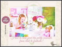 How to turn your tea party moments from blah to fantastic!