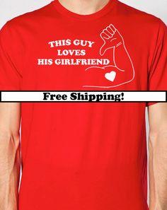 This Guy Loves His Girlfriend Mens T Shirt Anniversary Gift Valentines Wedding Gift for Boyfriend. $14.95, via Etsy.