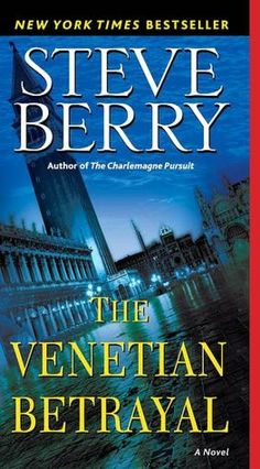 The Venetian Betrayal (Cotton Malone Series #3)
