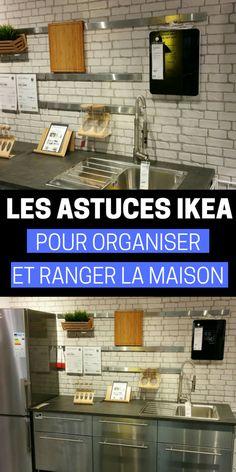 Découvrez les meilleures astuces de chez IKEA qui vont vous aider à ranger et à organiser votre maison, plus facilement et plus rapidement !