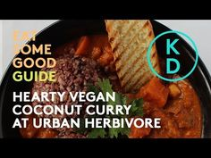 In this episode of Kim D'Eon's Eat Some Good Guide, she heads to Urban Herbivore's original location in Kensington Market. This Toronto-based eatery has been. Coconut Curry, Whole Food Recipes, Plant Based, Veggies, Healthy Eating, Beef, Urban, Gluten Free, Wellness