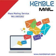 Contact Kenble Mail for Mass Mailing Service and Email Marketing at best price from Delhi NCR www.kenblemail.com