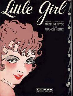 """""""Little Girl"""" ~ Vintage sheet music cover, ca. 1920s."""