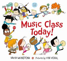 Young readers are assured of a toe-tapping, page-turning good time in MUSIC CLASS TODAY!, a new picture book from the hip creator of the toddler pop-culture sensation Music for Aardvarks and Other Mammals, David Weinstone. Teacher Workshops, Preschool Music, Kids Music, Music Music, Preschool Ideas, Free Songs, New Children's Books, Ya Books, Music And Movement