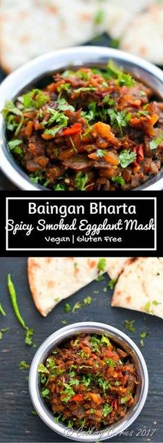 Punjabi Baingan Bharta Fire roasted eggplant, mixed with spices makes for a delicious smoky mash that is a great vegetarian side for rotis or parathas and even works as an appetizer dip. Indian Food Recipe