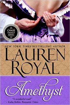 Amethyst (Chase Family Series Book 1) - Kindle edition by Lauren Royal. Romance Kindle eBooks @ Amazon.com.