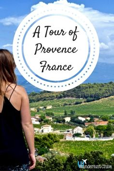 A Tour of Provence. Provence, France is peppered with rustic towers, impressive chateaus, rolling countryside and all the fresh produce you could dream of. This may have been a proper holiday for me… but after snapping away, there was no way I could keep these photos to myself! http://www.wanderlustchloe.com/2016/09/a-tour-of-provence.html