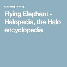 Flying Elephant - Halopedia, the Halo encyclopedia