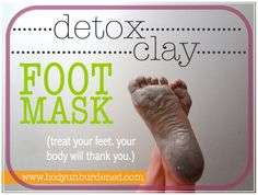 This simple, all-natural clay foot mask helps naturally draw toxins and heavy metals from the body. Bentonite Clay Detox, Uses For Bentonite Clay, Calcium Bentonite Clay, Bentonite Clay Face Mask, Bentonite Clay Benefits, Health And Beauty, Betonite Clay Mask, Underarm Detox Mask, Natural Blackhead Remover