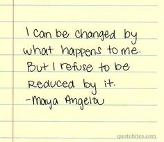 more than sayings: I can be changed
