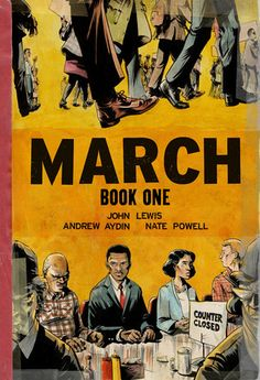 March, Book 1 by John Lewis, Andrew Aydin, and Nate Powell A vivid account of the early days of the Civil Rights Movement. This nonfiction graphic novel is the autobiography of John Lewis, and tells how he became involved in standing up for equal rights. New Books, Good Books, Books To Read, Children's Books, 2017 Books, Audio Books, Paperback Books, March John Lewis, The Book