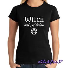 Witch and Fabulous! To order this t-shirt on Amazon (USA) please click on the pic - also available in other colours! Some sizes/colors are Prime eligible with FREE Shipping on eligible orders too! #witch #wicca #witchcraft #pagan #fabulous #abfab #absolutelyfabulous #pentacle #pentagram #amazon #amazonprime