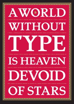 A world without type is heaven devoid of stars