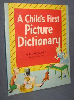 A Child's First Picture Dictionary by Lilian Moore 1948 Paperback