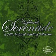 Highland Serenade-Celtic Inspired Wedding Collection (Audio CD)  http://documentaries.me.uk/other.php?p=B001494T4O  B001494T4O