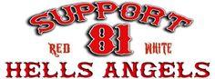 Support 81 Worldwide - HAMC - Hells Angels never Die - Support Hells Angels