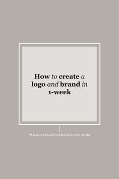 How to Create a Logo and Brand In 1-Week