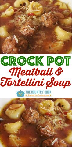 Crock Pot Meatball and Tortellini Soup recipe from The Country Cook (Crockpot Sandwich Recipes) Crock Pot Soup, Slow Cooker Soup, Crock Pot Cooking, Slow Cooker Recipes, Crockpot Recipes, Soup Recipes, Cooking Recipes, Easy Recipes, Crock Pots