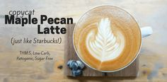 Are you ready for fall and Starbucks' new drink? Try my Copycat Maple Pecan Latte for delicious Ketogenic, Sugar Free, Low Carb, THM:S version that tastes just like fall!