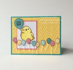 Birthday Chick by suarezwalsh - Cards and Paper Crafts at Splitcoaststampers