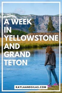 An itinerary for a week long vacation to Yellowstone and Grand Teton National Parks.