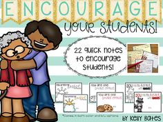 What kid doesn't need a little encouragement throughout their year? These are easy to print, easy to give notes for all occasions!