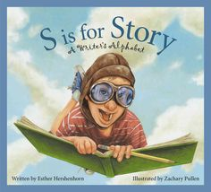 What is a first draft? What is a narrative? In S is for Story: A Writer's Alphabet, author and writing coach Esther Hershenhorn uses the alphabet to help explain, explore, and examine the tools, techn